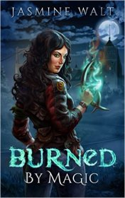 Burned by Magic- a New Adult Fantasy Novel (The Baine Chronicles Book 1) Kindle Edition