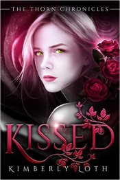Kissed (The Thorn Chronicles) Kindle Edition