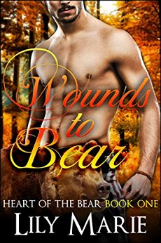 Wounds to Bear (Heart of The Bear Book One) by Lily Marie.jpg
